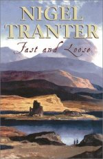 Fast and Loose, Tranter, Nigel G.